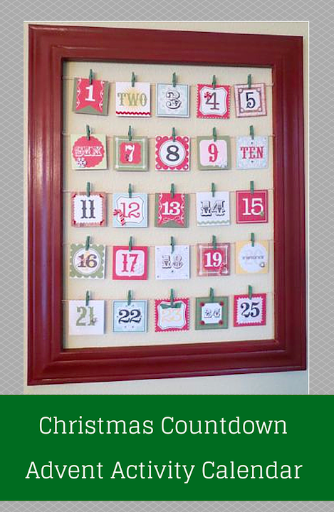 Christmas Countdown - Advent Activity Calendar  (Fun family activities are posted on the back of each day)