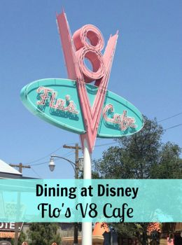 Dining at Disney - Review and menu of Flo's V8 Cafe