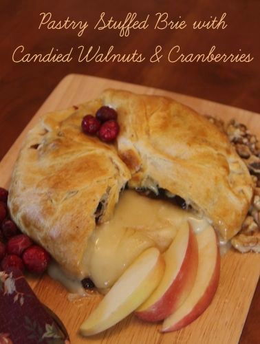 Pastry Stuffed Brie with Candied Walnuts & Cranberries