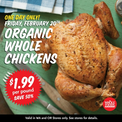 Whole Foods 1 Day Sale Organic Whole Chickens Only 199 Lb