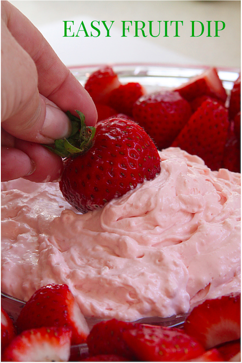 Easy to make Fruit Dip - It is so good with strawberries