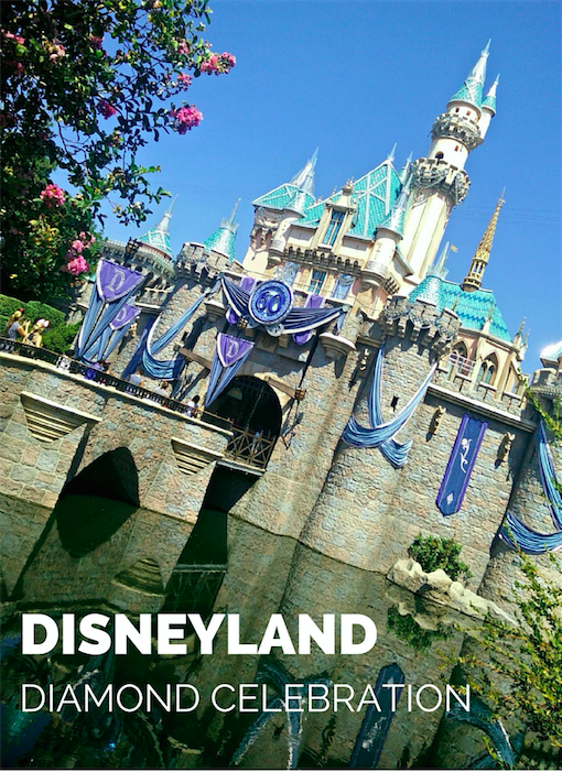 Disneyland Diamond Celebration Tips & Trip Report