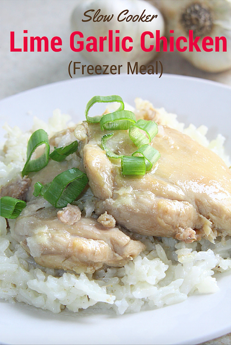 Freezer Meal - Slow Cooker Lime Garlic Chicken