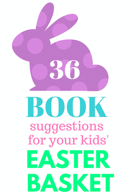 36 Books for your kids' Easter Basket