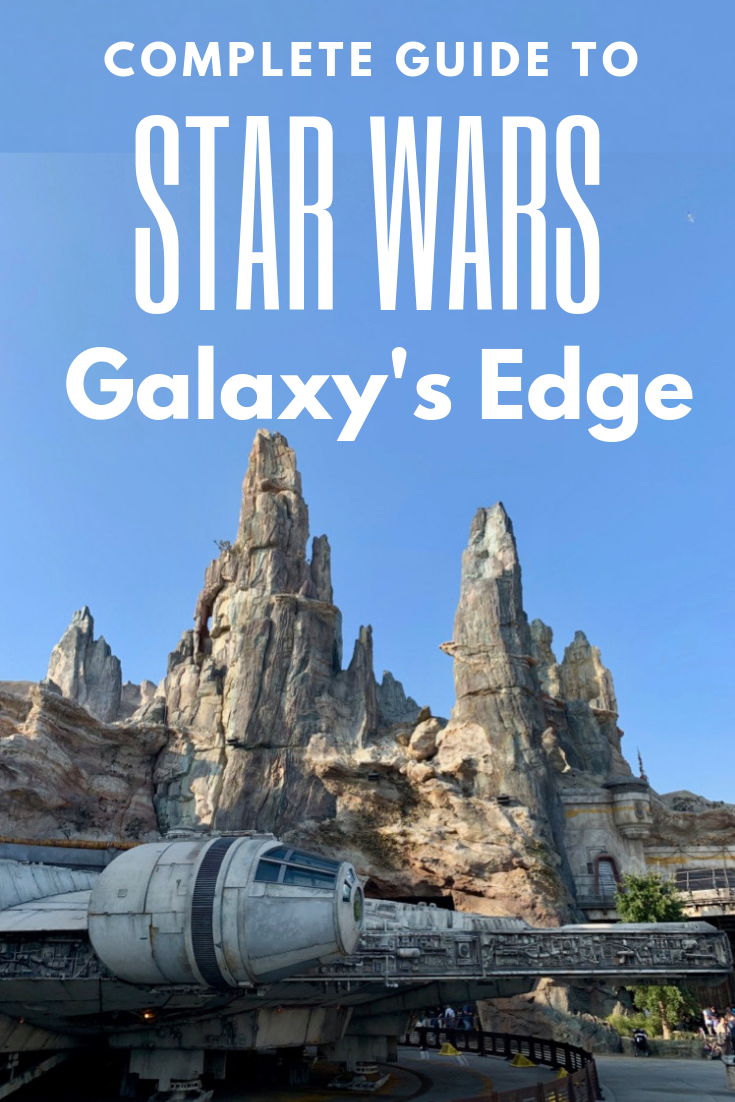 "Text says ""Complete guide to Star Wars Galaxy's Edge"" with a picture of the disneyland park."
