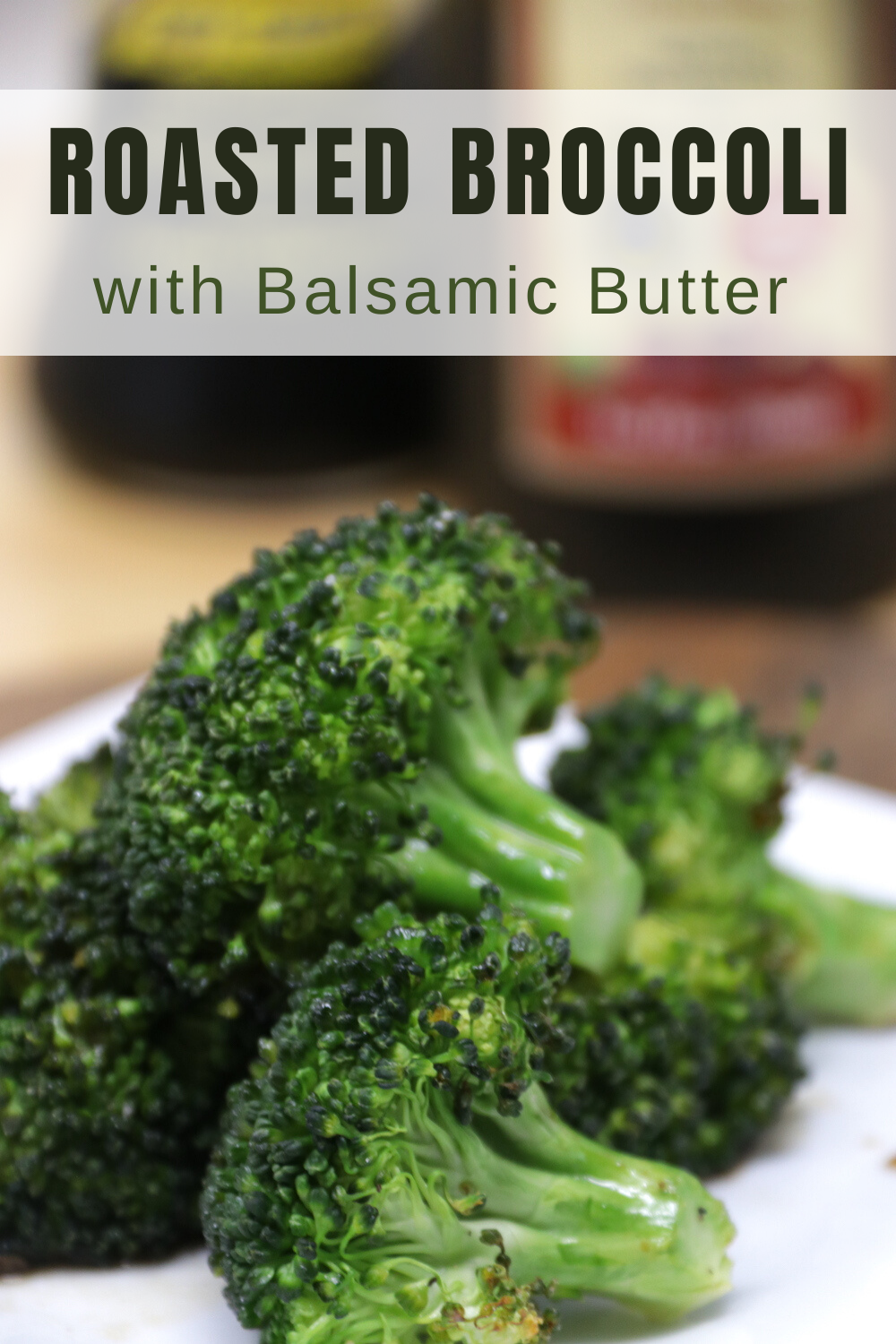 Roasted Broccoli with Balsamic Butter Sauce